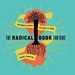 #3: The Radical Book for Kids: Exploring the Roots and Shoots of Faith