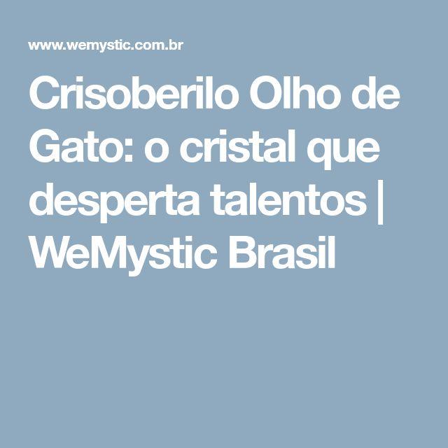 Crisoberilo Olho de Gato: o cristal que desperta talentos | WeMystic Brasil