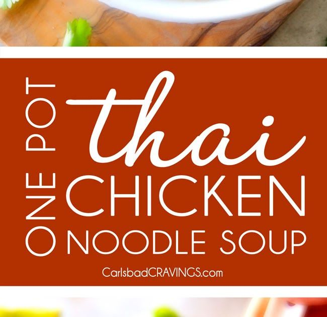ONE POT Thai Chicken Noodle Soup with Cauliflower, Mushrooms, Carrots ONE POT Thai Chicken Noodle Soup with Cauliflower, Mushrooms, Carrot...