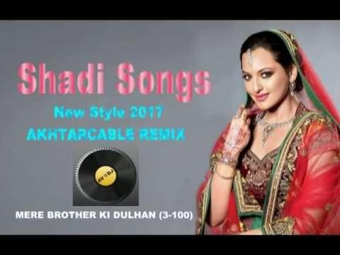 100 shadi songs (3)  mere brother ki dulhan
