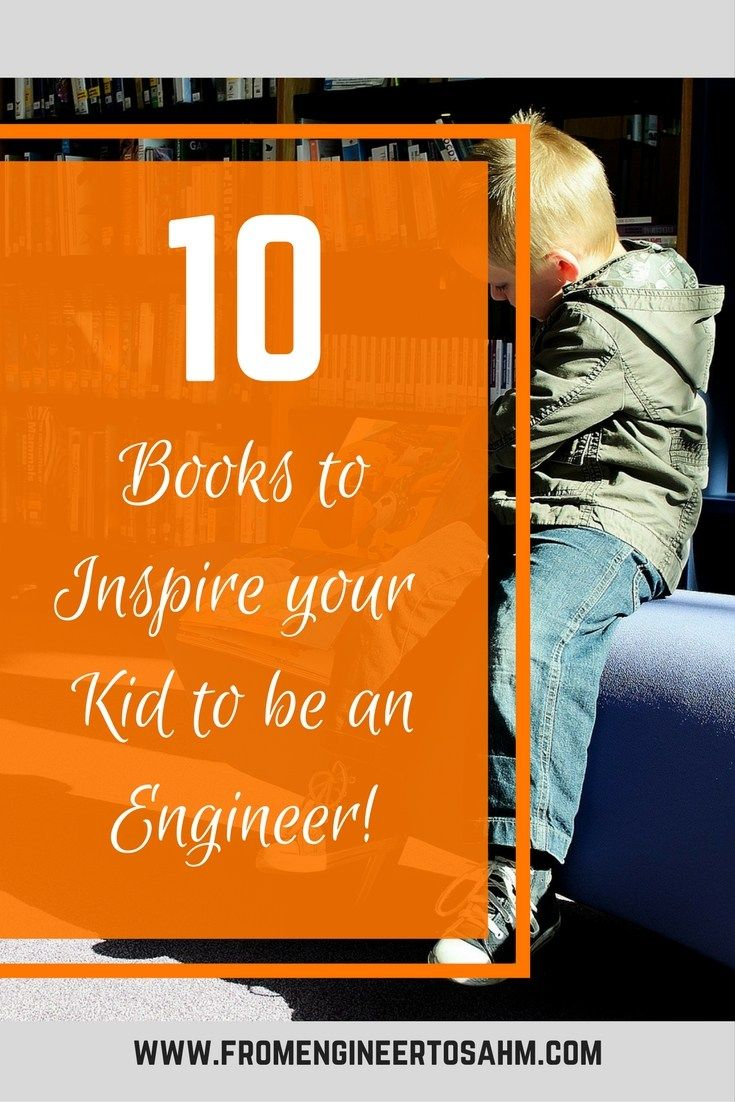 10 books to inspire your kids to be engineers! From Rosie the Engineer, to experiments to explore engineering concepts, your kids will love each one!