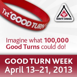 It's Good Turn Week in Canada. Join 100,000 Scouts Canada members in random acts of kindness and pass them on. http://www.scouts.ca/goodturn/about.php