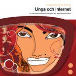 Unga och internet. Ett diskussionsmaterial för vuxna om ung, digital kommunikation.