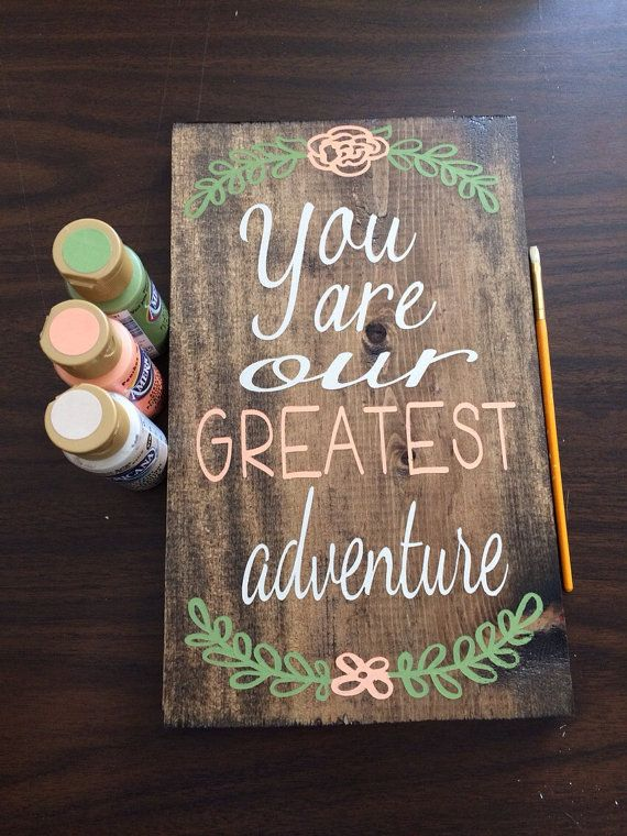 You Are Our Greatest Adventure Wooden Sign by PeachWoodCrafts