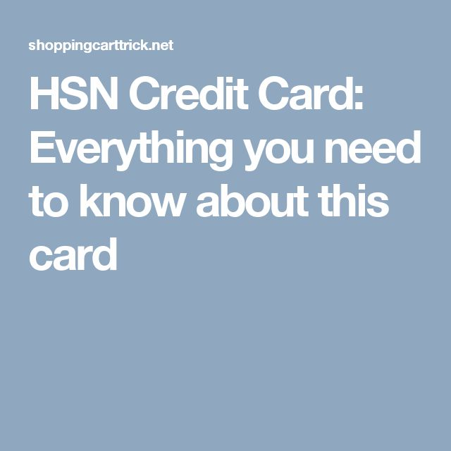 HSN Credit Card: Everything you need to know about this card