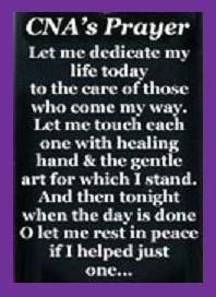 CNA's Prayer...love what I do;-)