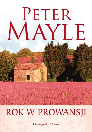 Rok w Prowansji, Peter Mayle
