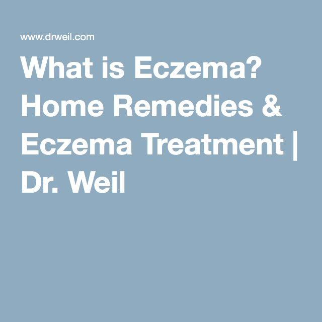 What is Eczema? Home Remedies & Eczema Treatment | Dr. Weil