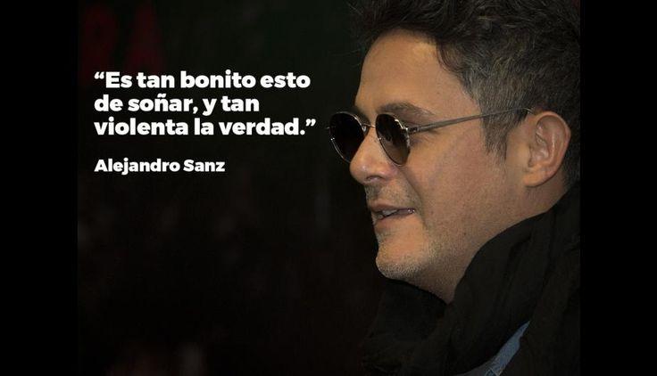 frases de Alejandro Sanz que hacen suspirar a las mujeres | Listas ...