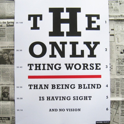 Vision Quotes: Vision Test Poster #quote #inspiring