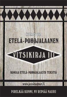Etelä-pohojalaanen vitsikirja 3 - Nidottu, pehmeäkantinen (9789529291786) - Kirjat - CDON.COM