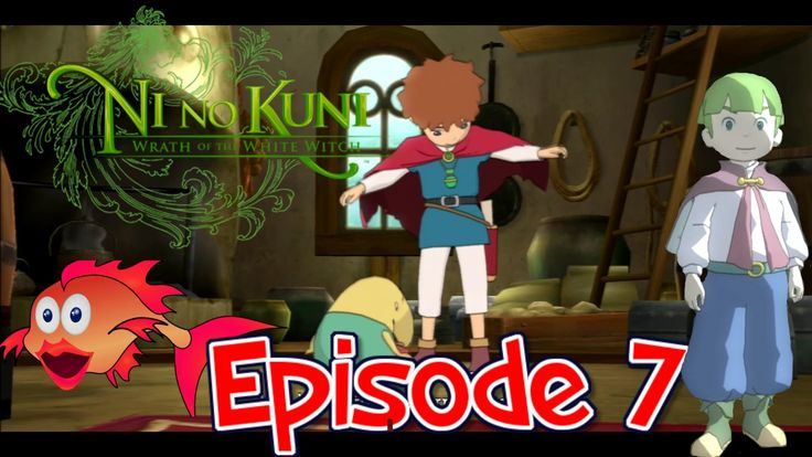 New threads & the king's lost herring - Ni No Kuni Episode 7