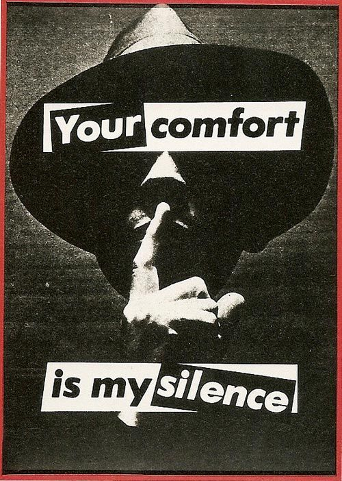 Barbara Kruger. Untitled (Your comfort is my silence), 1981. Photograph, 142 x 101.5 cm. Daros Collection, Switzerland