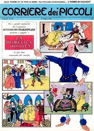 le versioni della Bisbetica e del Sogno furono pubblicate a puntate nei numeri del CdP dal 23 al 29 e dal 30 al 34 del 1963. La qualità dei disegni è molto alta: sono firmati da Iris De Paoli (1925-1985).