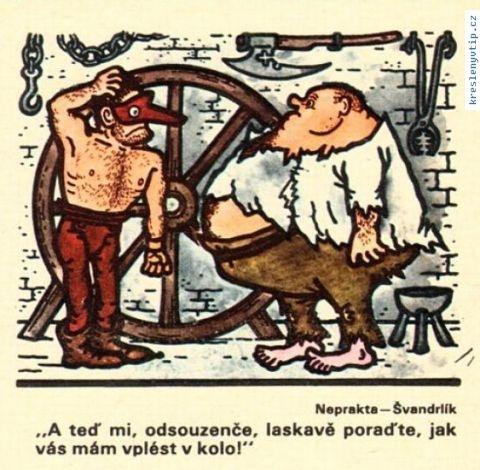 Jiří Winter Neprakta, Miloslav Švandrlík - A teď mi, odsouzenče, laskavě poraďte, jak vás mám vplést v kolo!
