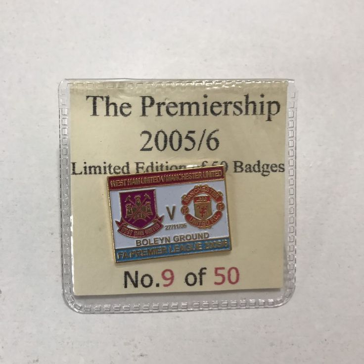 West Ham Vs Manchester United Premier League Limited Edition Badge 05/06 No.9/50