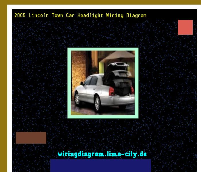 2005 Lincoln Town Car Headlight Wiring Diagram  Wiring