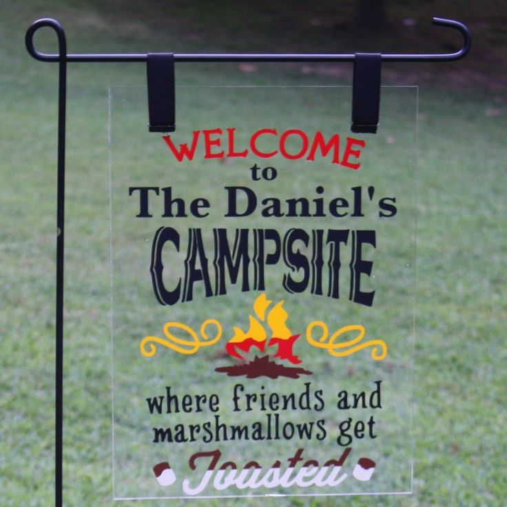 Ordinaire Personalized Plexiglass Garden Flag  Options To Include Campsite, Campfire  Or Firepit.
