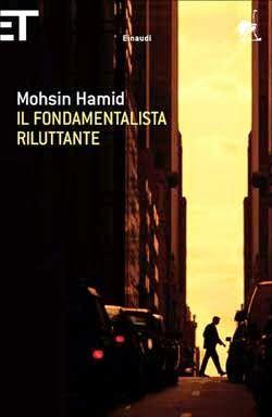 """la nostra Libreria: Libro: """"Il fondamentalista riluttante"""" di Mohsin H..."""