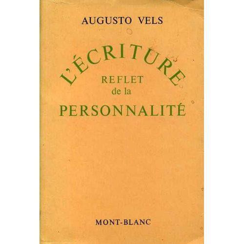 La escritura reflejo de la personalidad | Augusto Vels