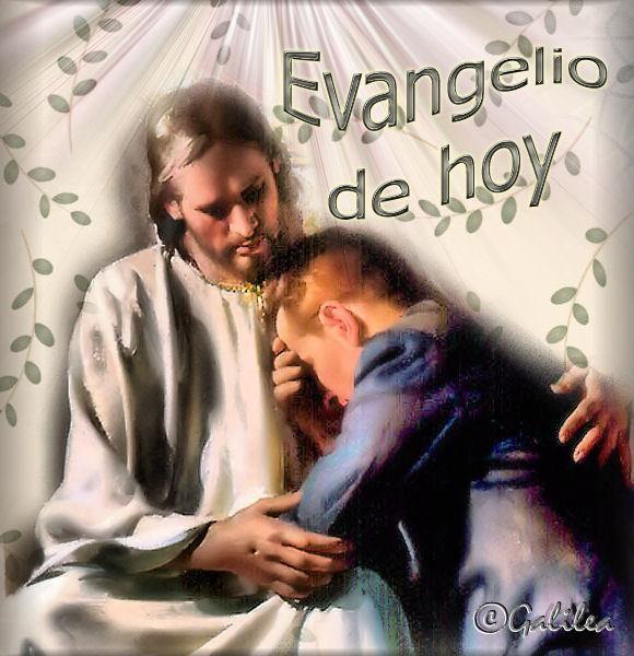 SANTORAL CATOLICO: EL EVANGELIO DE HOY LUNES 20 DE JUNIO DEL 2016