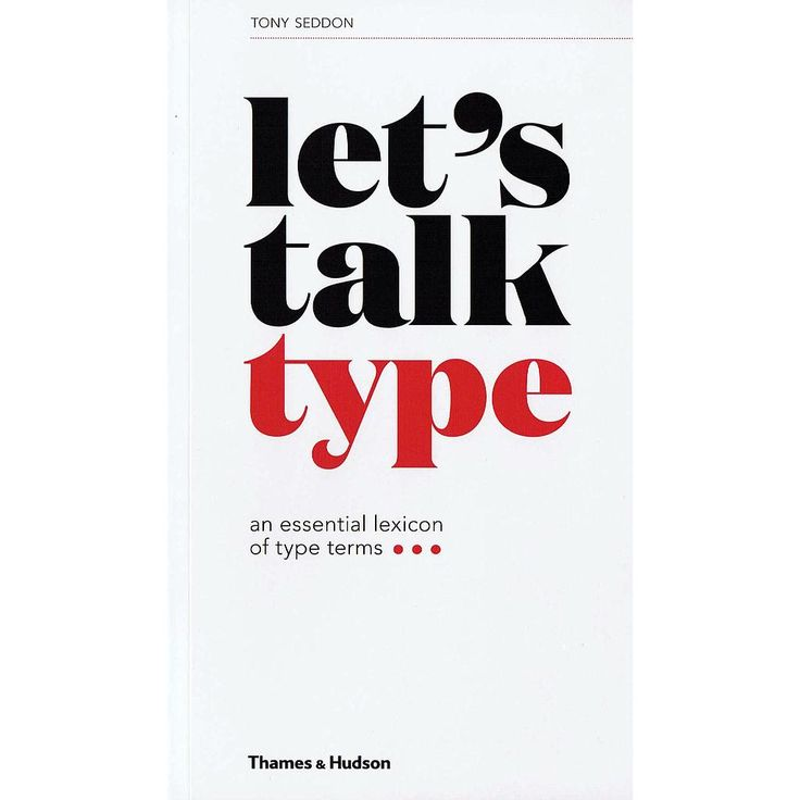 Let's Talk Type - An Essential Lexicon of Type Terms bog fra Viking og Creas