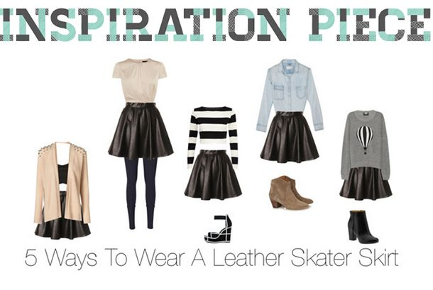 5 ways to wear a leather skater skirt 5 ways to wear