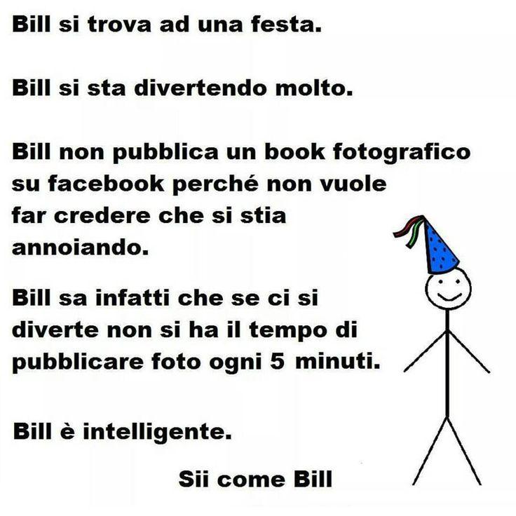"""""""Per altre foto simili seguici anche su @sii__come__bill """""""