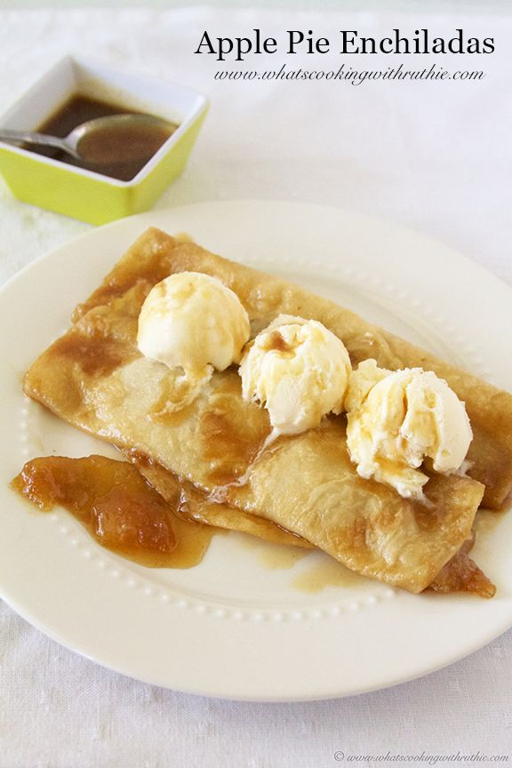 Apple Pie Enchiladas are a sweet fall treat- quick and easy! by www.whatscookingwithruthie.com #recipes #apples #dessert