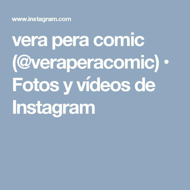vera pera comic (@veraperacomic) • Fotos y vídeos de Instagram