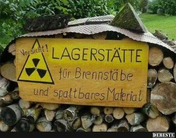 Lagerstätte für Brennstäbe   DEBESTE.de, Lustige Bilder, Sprüche, Witze und Videos