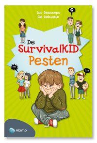 De survivalKID pesten / Descamps, Luc; Deboutte, Gie.