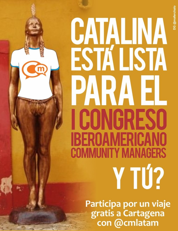 Congreso Iberoamericano Community Managers 2012. India Catalina, Cartagena