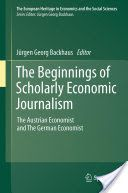 The Beginnings of Scholarly Economic Journalism