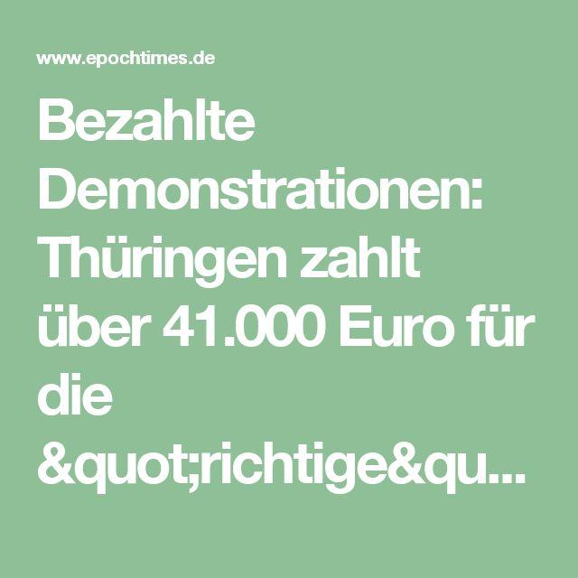 """Bezahlte Demonstrationen: Thüringen zahlt über 41.000 Euro für die """"richtige"""" Gesinnung"""
