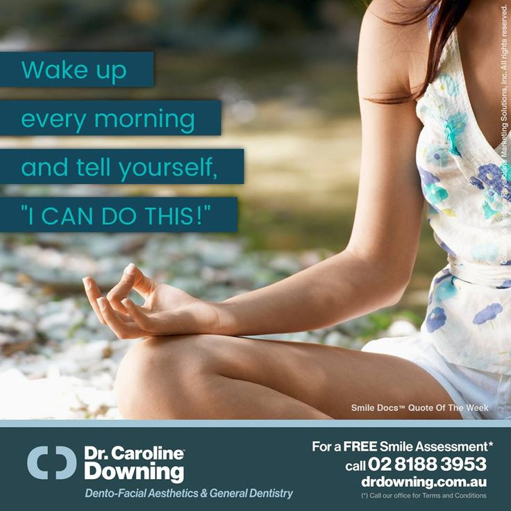 "#InspirationalQuote — Wake up every morning and tell yourself, ""I CAN DO THIS!"" / For a Free Smile Assessment*, please call 02 8188 3953 - www.drdowning.com.au #SmileDocs #SmileDeals #carolinedowning #dental #practice #cosmetic #services #implant #invisalign #teeth #whitening #filler #neutralbay #dentist #anti #wrinkle #skincare #lip #fillers #porcelain #crowns #veneers #bridge #clear #braces"