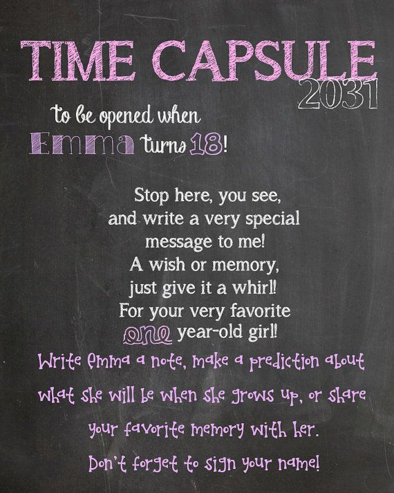 Fabulous idea. Instead of grift for a 1-year old, ask loved ones to write a letter for an 18th birthday time capsule. Love this!!