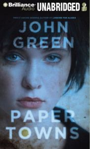 Paper Towns by John Green Audiobook Review and Soundtrack Saturday Playlist