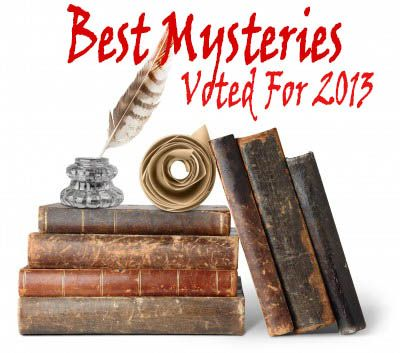 best mystery novels voted by Amazon editors for 2013 http://www.mysterysequels.com/best-mystery-novels-in-2013-as-voted-by-amazon.html