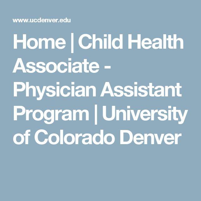 Home | Child Health Associate - Physician Assistant Program | University of Colorado Denver
