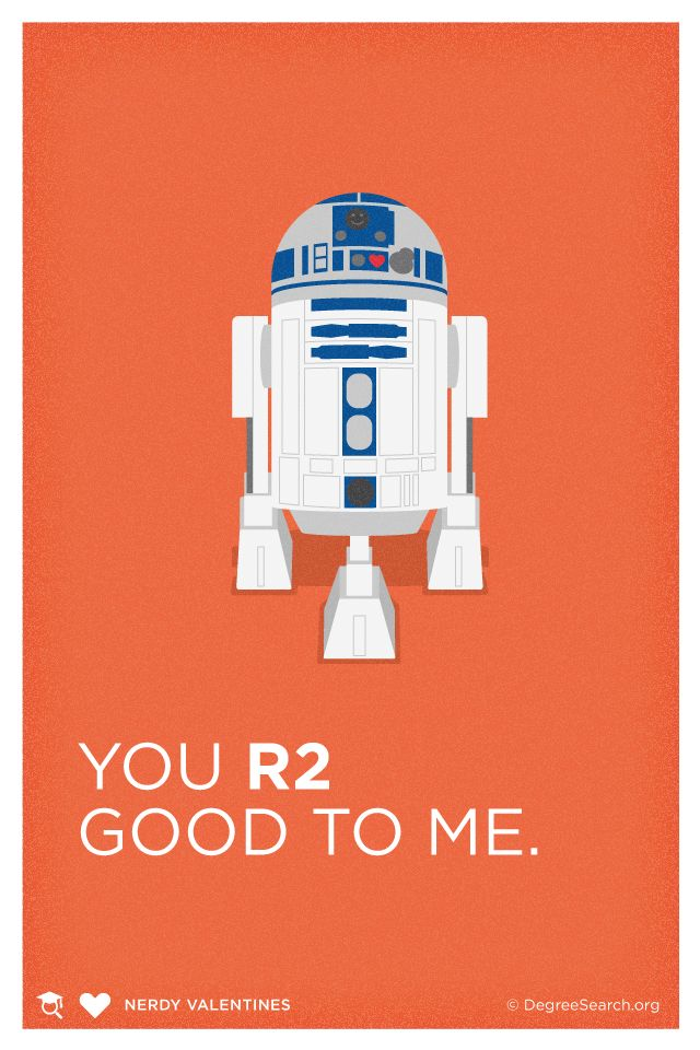 Valentine, you R2 good to me #StarWars