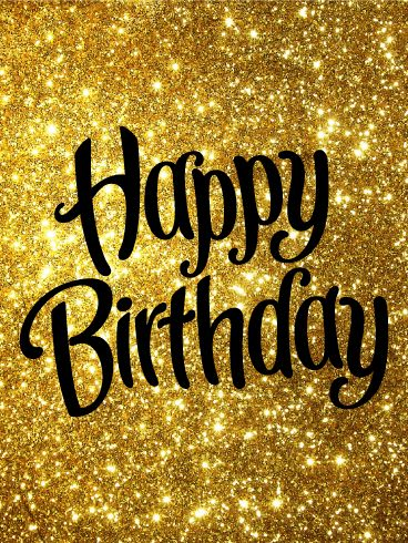 Golden Happy Birthday Card: Do you know a fabulous person who is celebrating a birthday soon? This bright, sparkling Happy Birthday card is the perfect way to send your birthday wishes! The glittering gold background and swirled font will show your loved one just how amazing you think they are. Use this beautiful, shining birthday card to send birthday cheer to your friends and family today!