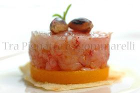 Tra Pignatte e Sgommarelli: Le mie ricette - Tartare di gambero rosso al profumo di limone, con gelée di datterini gialli