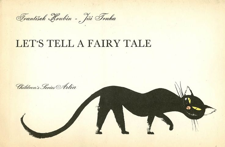 """Let's Tell a Fairy Tale""  By Frantisek Hrubin and Jiri Trnka, 1954"