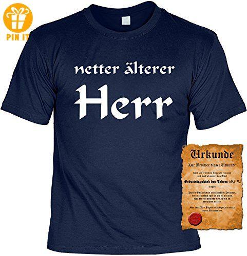 T-Shirt ,Funshirt, Motiv - Sprüche Shirt und Spaßurkunde Geschenke Set zum Geburtstag, nette älterer Herr - T-Shirts mit Spruch | Lustige und coole T-Shirts | Funny T-Shirts (*Partner-Link)