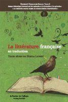 La littérature française en traduction - CECILLE Centre d'Etudes en Civilisations, Langues et Littératures Etrangères - EA 4074 - Université Lille 3