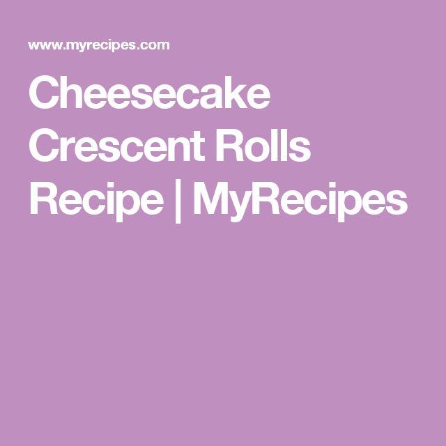 Cheesecake Crescent Rolls Recipe   MyRecipes