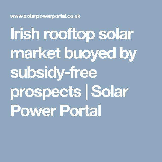 Irish rooftop solar market buoyed by subsidy-free prospects | Solar Power Portal