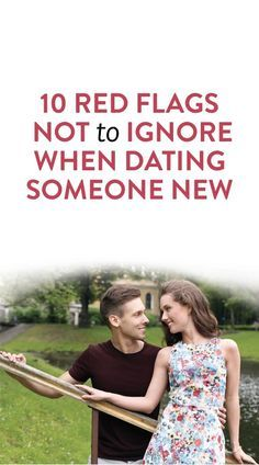 things to look for when dating someone new #relationships