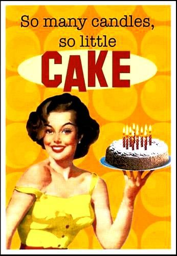 ecards images | There are almost more candles then there is cake… This is the ...